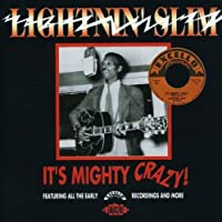 It's Mighty Crazy by Lightnin' Slim (2002-08-23)