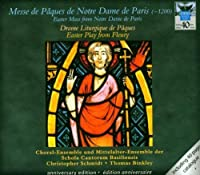 Easter Mass From Notre Dame in Paris by Schola Cantorum Basiliensis