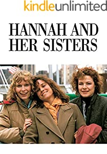 Hannah And Her Sisters: Screenplay (English Edition)