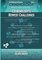 Criminology's Newest Challenges: Volume 3, Number 2 of International Journal on Criminology