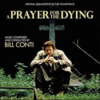 Prayer for the Dying (OST) by Bill Conti
