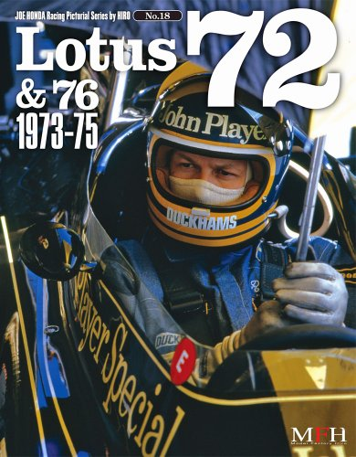Lotus 72 &76 1973-75 ( Joe Honda Racing Pictorial series by HIRO No.18) (ジョーホンダ写真集byヒロ)