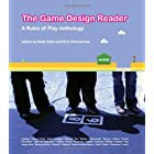 The Game Design Reader: A Rules of Play Anthology (MIT Press)