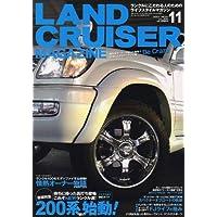 LANDCRUISER MAGAZINE (ランドクルーザー マガジン) 2007年 11月号 [雑誌]
