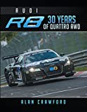 Audi R8 30 Years of Quattro Awd (English Edition)