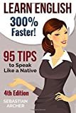 Learn English: 300% Faster - 69 English Tips to Speak English Like a Native English Speaker!