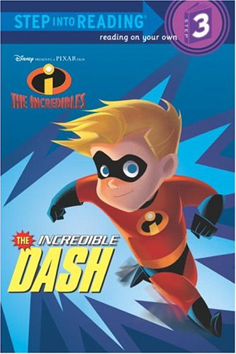The Incredible Dash (Disney/Pixar The Incredibles) (Step into Reading)の詳細を見る