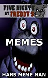 Five Nights At Freddy's Memes (English Edition)