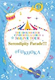 THE IDOLM@STER CINDERELLA GIRLS 5thLIVE TOUR Serendipity Parade!!!@FUKUOKA [Blu-ray]