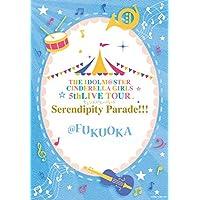 THE IDOLM@STER CINDERELLA GIRLS 5thLIVE TOUR Serendipity Parade!!!@FUKUOKA