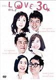 LOVE30 VOL.3 (PARCO劇場DVD)
