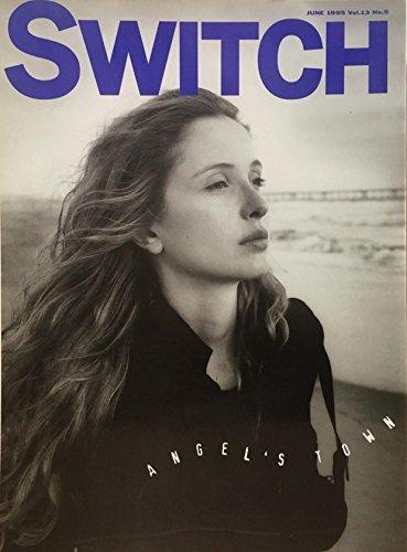 SWITCH vol.13 No.5 (1995年6月号) 特集:ジュリー・デルピー「パリを遠く離れ」