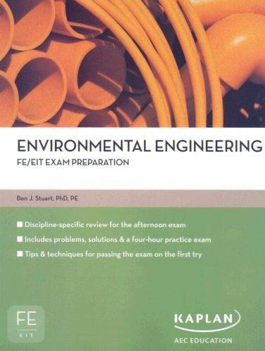 Download Environmental Engineering FE/EIT Exam Prep (FE/EIT Exam Preparation) 1427761140
