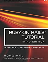 Ruby on Rails Tutorial: Learn Web Development with Rails (3rd Edition) (Addison-Wesley Professional Ruby)