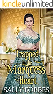 Trapped in the Marquess' Heart: A Historical Regency Romance Book (English Edition)
