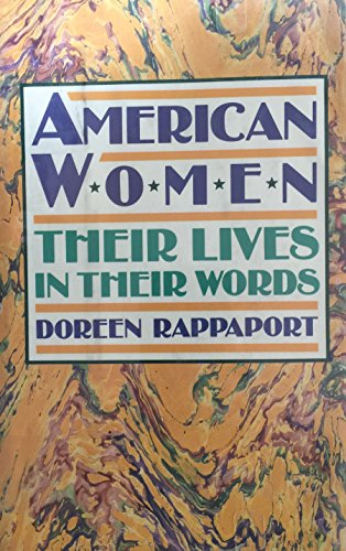 Download American Women: Their Lives in Their Words 069004819X