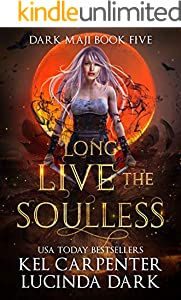 Long Live the Soulless (Dark Maji Book 5) (English Edition)