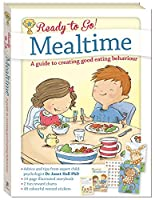 Ready to Go! Mealtime: A guide to creating good eating behavior
