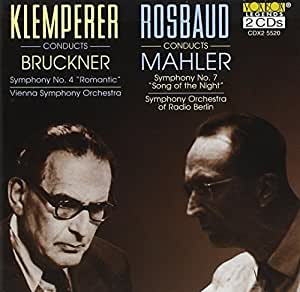 Rosbaud/Mahler: Symphony No.7, Klemperer/Bruckner: Symphony No.4