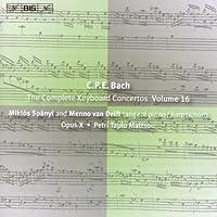 C.P.E. Bach: The Complete Keyboard Concertos, Vol. 16