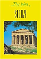 This Way Sicily (This Way Guides)