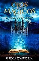Ojos Mágicos: El Alba De La Arena