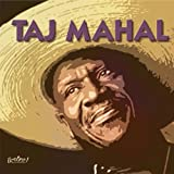 Songs for the Young at Heart: Taj Mahal