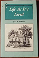 Life As It's Lived (Cedar Gap Archives)