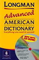 LONGMAN ADVANCED AMERICAN DIC W/CDROM(P) (Dictionary (Longman))