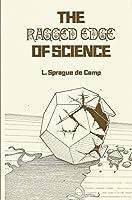 Ragged Edge of Science