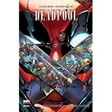 Deadpool re-massacre Marvel (French Edition)