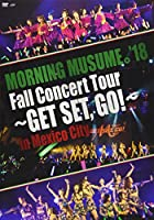 MORNING MUSUME。'18 Fall Concert Tour ~GET SET,GO! ~ in Mexico City [DVD]