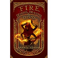 Fire: Demons, Dragons, and Djinns (Elemental Anthology Book 1) (English Edition)