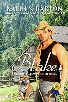 Blake: The Whitfield Rancher – Tiger Shapeshifter Romance by [Barton, Kathi S.]