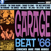 Garage Beat '66 2: Chicks Are for Kids