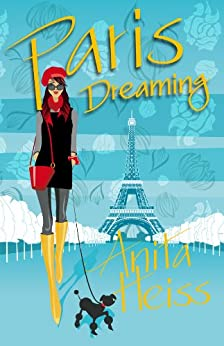 Paris Dreaming by [Heiss, Anita]