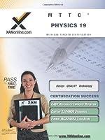MTTC Physics 19: Teacher Certification Exam (XAM MTTC)