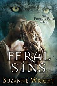 Feral Sins (The Phoenix Pack Book 1)