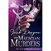 The Magician Murders: The Art of Murder Book III (English Edition)