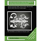 Perkins C6.354.4 AG/Ind, T6354.4 Mil 17085001 Turbocharger Rebuild Guide and Sho: Garrett Honeywell T04b71 465154-0024, 465154-9024, 465154-5024, 465154-24 Turbochargers