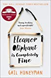 Eleanor Oliphant is Completely Fine: Debut Sunday Times Bestseller and Costa First Novel Book Award Winner 画像