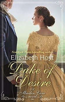 Duke of Desire (Maiden Lane Book 12) by [Hoyt, Elizabeth]
