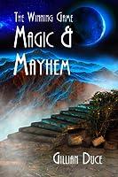 The Winning Game (Magic and Mayhem)