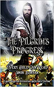 The Pilgrim's Progress: Complete With 50 Original Illustrations (English Edition)