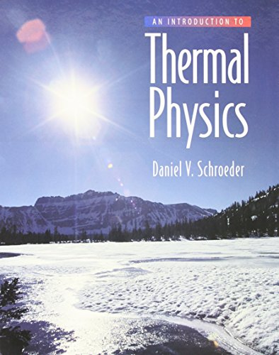 Introduction to Thermal Physics, An