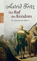 Der Ruf des Kondors: Ein Auswanderer-Roman
