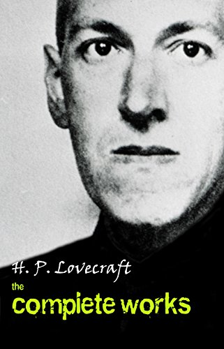 Download H. P. Lovecraft: The Complete Works (English Edition) B079J3XGF1