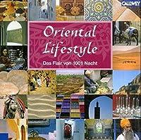 Oriental Lifestyle. Das Flair von 1001 Nacht
