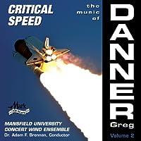 Music of Danner: Critical Speed Vol. 2