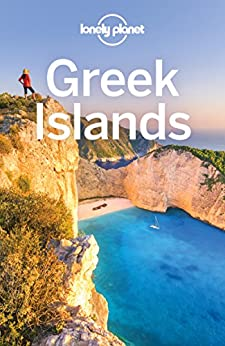 Lonely Planet Greek Islands (Travel Guide) by [Planet, Lonely, Miller, Korina, Averbuck, Alexis, Kaminski, Anna, McLachlan, Craig, O'Neill, Zora, Ragozin, Leonid, Schulte-Peevers, Andrea, Smith, Helena, Waters, Richard]